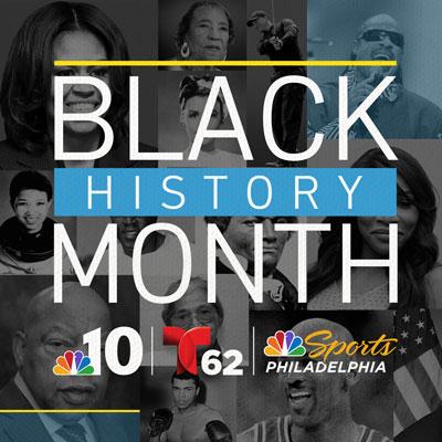 NBC10, Telemundo62 and NBC Sports Philadelphia Celebrate Black Excellence: Coverage